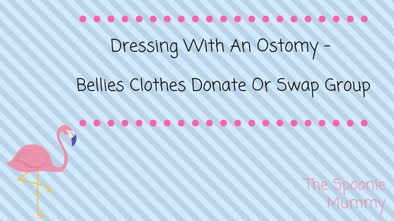 Dressing With An Ostomy Week – Bellies Clothes Donate or Swap Group