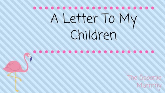 A Letter To MyChildren