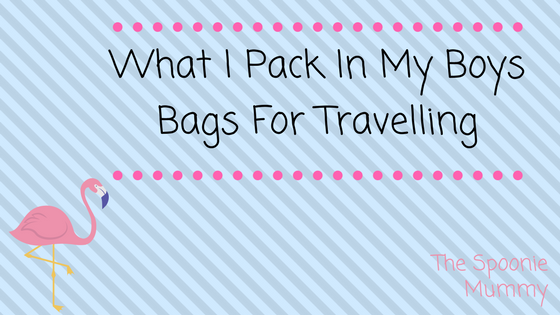 What I pack in my boys' bags fortravelling