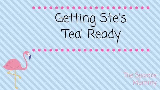 Getting Ste's 'Tea' Ready