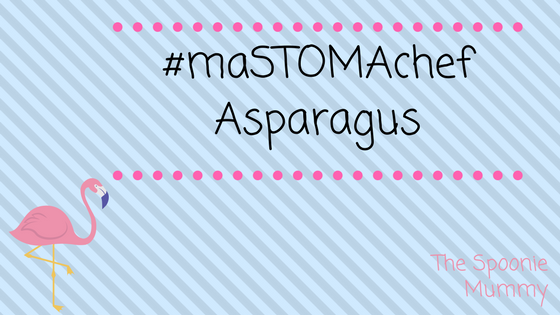 #maSTOMAchef Week One –Asparagus