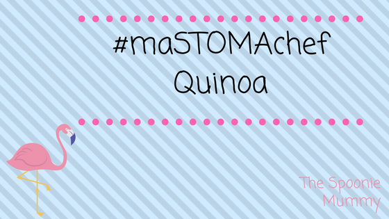 #maSTOMAchef Week Two – Quinoa