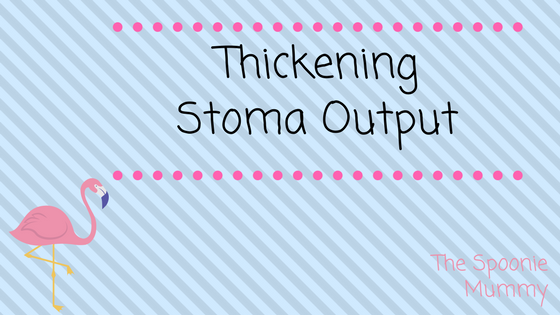 Thickening Stoma Output