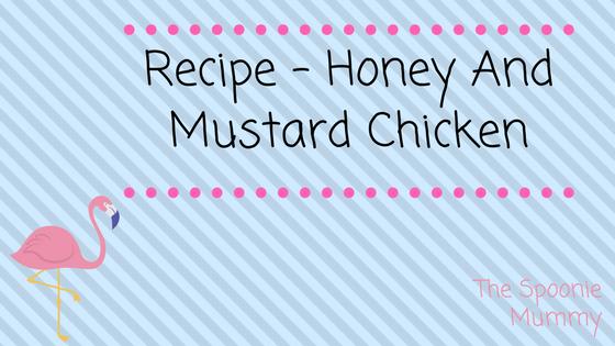 Recipe – Honey And MustardChicken