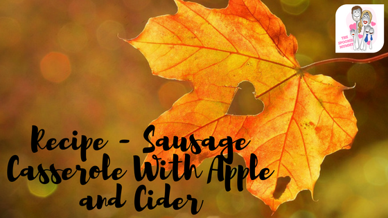 Recipe – Sausage Casserole with Apple and Cider