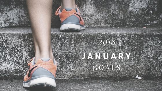 2018 January Goals