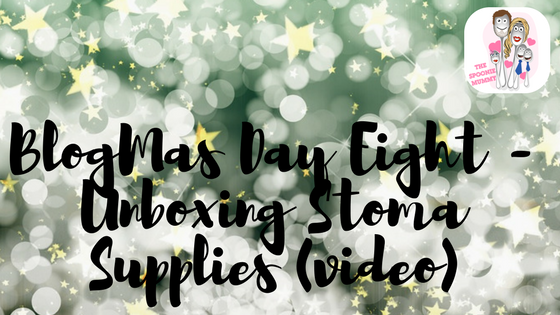 BlogMas Day Eight – Unboxing Stoma Supplies (video)
