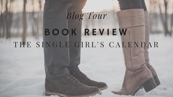 Blog Tour Book Review – The Single Girl'sCalendar